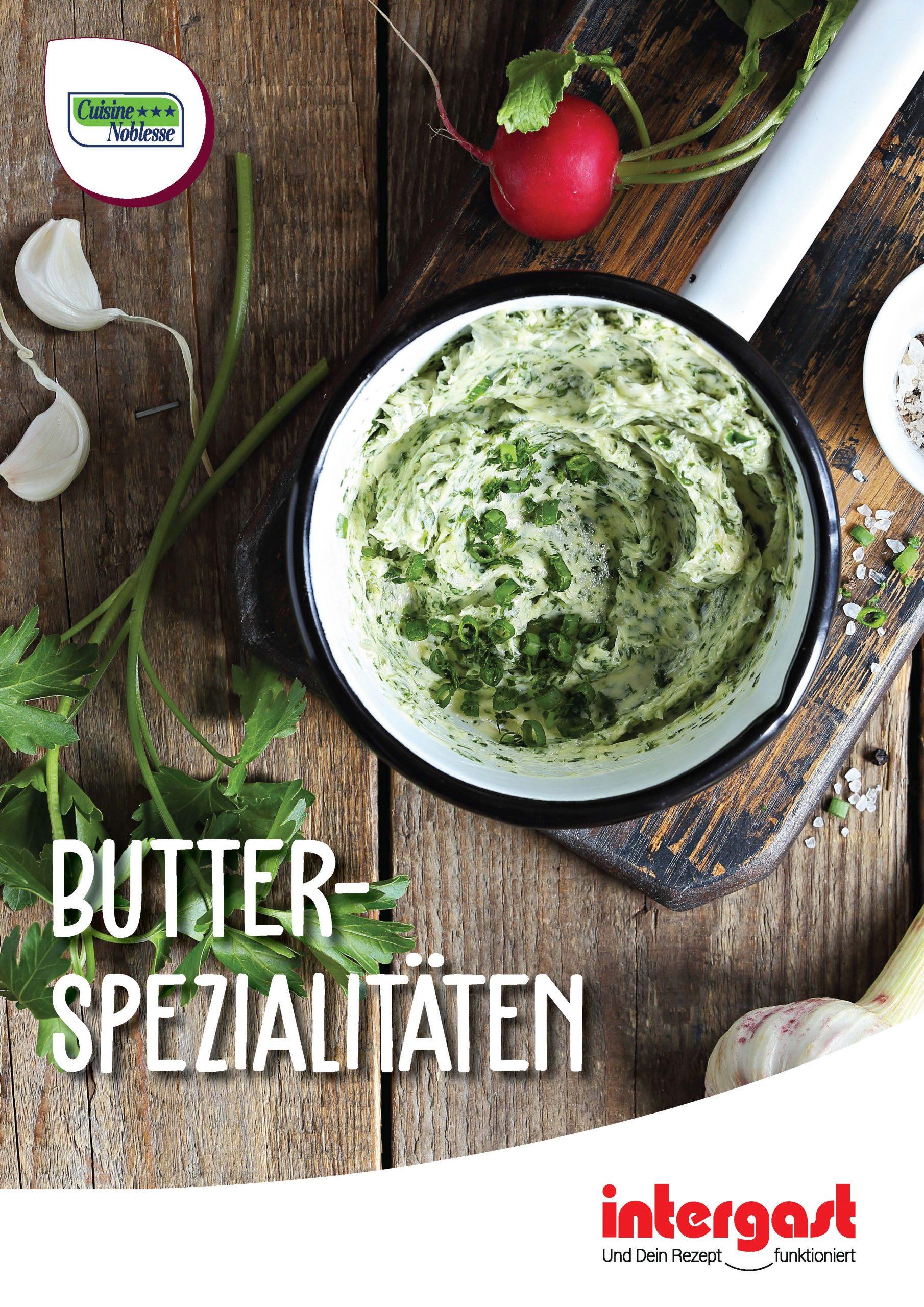 Cuisine Noblesse Butterspezialitäten